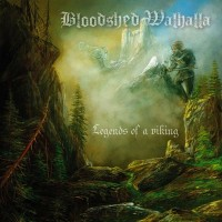 Bloodshed Walhalla - Legends Of A Viking