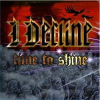 I Decline - Time To Shine