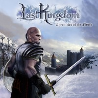 Last Kingdom - Chronicles Of The North