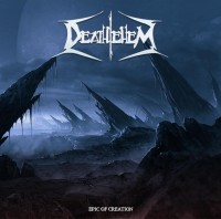 Deathlehem - Epic Of Creation