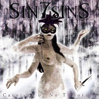 Sin7sins - Carnival Of No Tomorrow