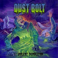 Dust Bolt - Violent Abolition
