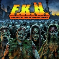 FKÜ - 4: Rise Of The Mosh Mongers