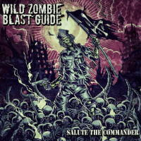 Wild Zombie Blast Guide - Salute The Commander
