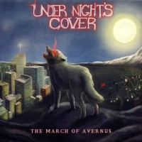 Under Night's Cover - The March Of Avernus