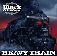 Black Whiskey - Heavy Train